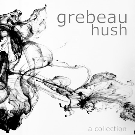 GREBEAU_Hush_FrontCover